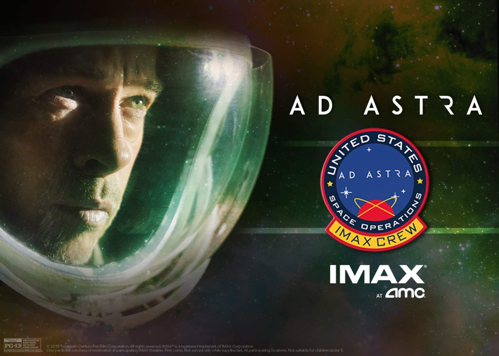 Ad Astra IMAX: See it at AMC Theatres (9/19 - 9/22), Get Free Collectible Pin; See it at Regal Cinemas (Starting 9/19), Get Free Iron-on Mission Patch