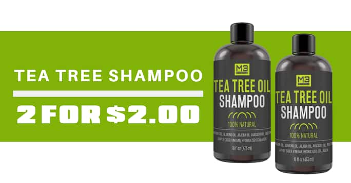 2-Count 16oz Bottles of M3 Naturals Tea Tree Oil Shampoo for $2 + Free S&H on 10/9 at 8PM ET. Submit your email now to receive the offer.