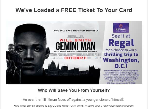 Free Movie Ticket to see Gemini Man for select Regal Crown Club Members. Check email (YMMV)