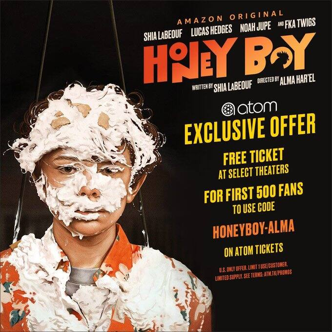 Free Movie Ticket to see Honey Boy at select theatres. Ends 11/24.