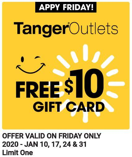 Tanger Outlets: Download App, Get a $10 Gift Card for any Friday in January (Limit 1)