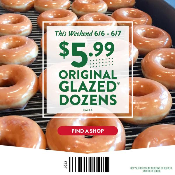 Krispy Kreme Doughtnut Stores: 1 Dozen Original Glazed for $5.99 (Valid 6/6 & 6/7)