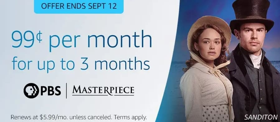 Select Prime Accounts: 3-Months of PBS Masterpiece Streaming Service for $0.99/month (Offer ends 9/12/2020)