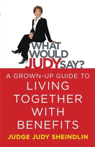 "Free Download of Judge Judy's Book ""What Would Judy Say?: A Grown-Up Guide to Living Together with Benefits"""