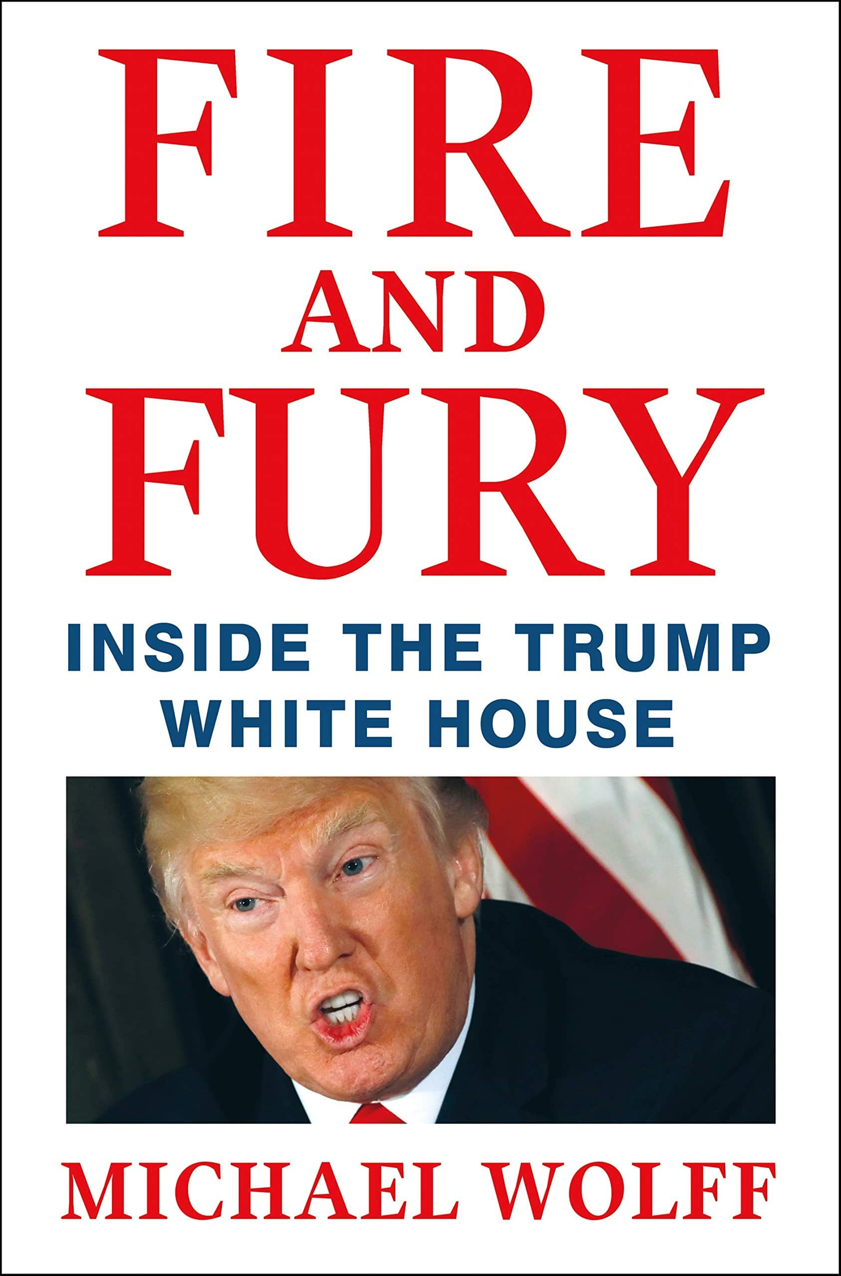 """40% on Michael Wolf Best Selling Book """" Fire and Fury: Inside the Trump White House """" $18"""