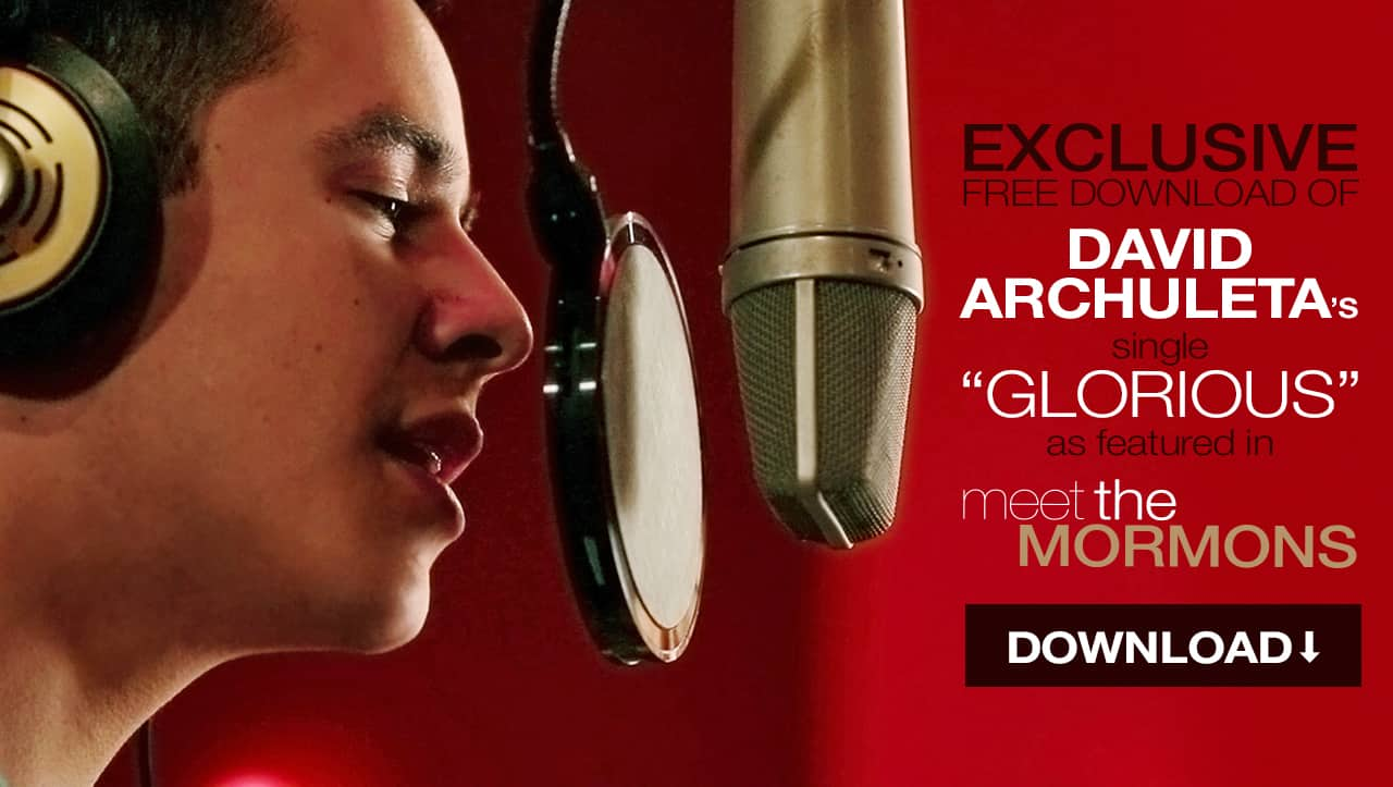 """Free MP3 Download - """"Glorious"""" by David Archuleta as featured in Meet the Mormons movie"""