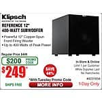 "Klipsch Reference 12"" 400W Peak Subwoofer $249 + FS AC @ Fry's In-store/Online 1-Day"