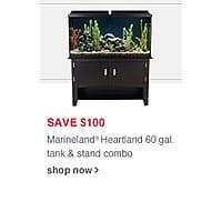 PetSmart Deal: MARINELAND® 60 Gallon Heartland Aquarium Ensemble - $ 174.99 Reg: $ 349.99 Save an Extra 10% when Choosing Store Pickup!