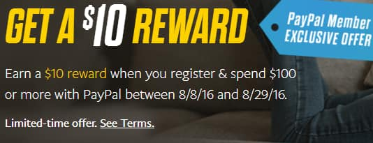 Earn a $10 reward when you register & spend $100 or more W/PayPal between 8/8/16 - 8/29/16 (YMMV?)