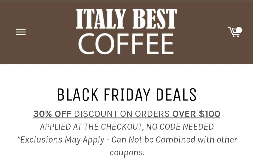 Italy Best Coffee 30% OFF sale on orders $100+ FREE SHIPPING