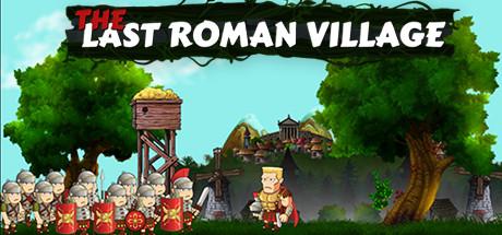 The Last Roman Village - 50% OFF on STEAM $4.99