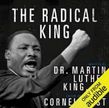 The Radical King by MLK Jr, FREE on Alexa Audible