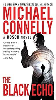 The Black Echo - Harry Bosch Novel Book 1 - Kindle edition $3
