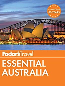 Fodor's Essential Australia - Kindle edition - $1