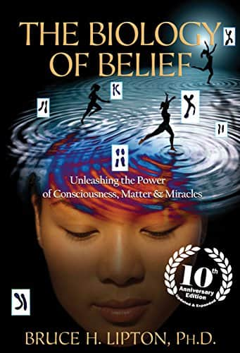 The Biology of Belief 10th Anniversary Edition - Kindle eBook- $2