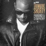 Parking Lot Symphony [LP] Trombone Shorty 180G vinyl amazon prime $10.84