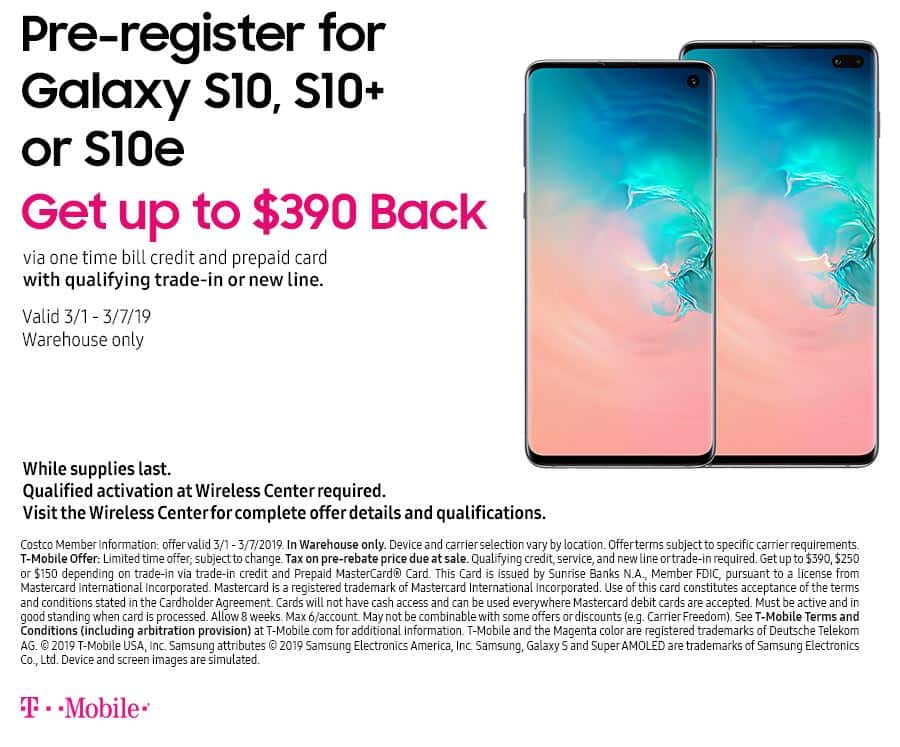 Costco In-Store Offer: T-Mobile Pre-register for Samsung Galaxy S10e/S10+/ S10 + Up to $390 Trade-In Credit $700 (after Online Rebate) & More - Page  34 - Slickdeals.net