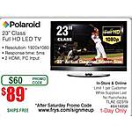 "POLAROID 23"" LED HDTV Full HD TLAE-02319 $89 @Frys (w/ emailed code)"