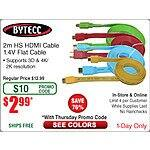 Bytecc 2-meter HS Flat 1.4V HDMI cable $3 w/FS @Frys (w/emailed code)