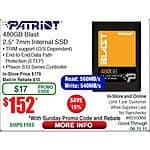 480GB Patriot Blast SSD $152AR @Frys w/emailed code 240GB/$74