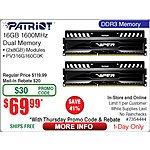 16GB (2x8GB) Patriot Viper  DDR3 1600 Desktop Memory $70AR@Frys (w/emailed code) 8/27 Asus Z170 Pro LGA1151 Motherboard $139