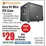 Thermaltake Core V1 Mini ITX Computer Case $29AR @Frys Corsair Carbide Series® SPEC-02 Mid Case $39AR