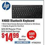 HP K4000 Bluetooth Keyboard $15 @Frys Logitech K400 Touch Keyboard $20 Kensington Pivot Trackball $20 (13 w/emailed code)