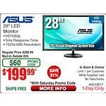 "ASUS VN289Q Black 28"" 5ms (GTG) HDMI Widescreen Tilt adjustable LED Monitor $200 AR (w/emailed code) @Frys 10/10  32GB Samsung PRO+ U3 Class 10 MicroSDHC $15 TP-Link Archer C8 $110"