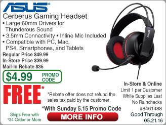 Asus Cerberus Gaming Headset Free after $35 Rebate @Frys (starts 5/15 w/emailed code) Inland 6-ft HDMI Cable also FAR