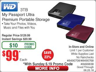 3TB WD My Passport Ultra Portable Hard Drive $99 @Frys (w/emailed code starts 6/19) 480GB Patriot Blast SSD $90AR 960GB/$190AR, 6' Bytecc HDMI Cable 88¢ 8GB Laptop RAM  $25AR