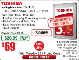 3TB Toshiba P300 Boxed Hard Drive $69@Frys (w/emailed code starts 6/21)  Linksys SE3008 8-Port Gigabit Switch (Metal) $20 Samsung M2835DW Printe $60 12-ft HDMI Cable $2