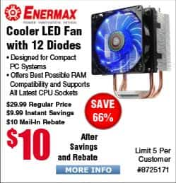 ENERMAX ETS-N30-II 90mm CPU Cooler 12 Diode $10AR, Aquachanger 240Liquid Cooler $39AR @Frys MSI AM1I ITX Motherboard + AMD Sempron APU $20AR, AMD FX5300 CPU/Mobo $90AR