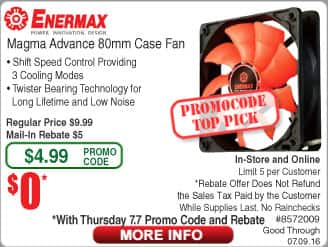 Enermax Magma 80mm Cooler Fan FAR @Frys (starts 7/7 with emailed code) 480GB OCZ Vector 180 SSD (w/ bonuse Flash Drive) $99, Asus RT-N12 N300 Router $10AR