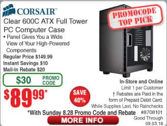 Corsair Carbide Clear 600C Full ATX Case $90AR@Frys (starts 8/28 w/emailed code)  Parallels Desktop 11 for Mac $30, SiliconDust HDHomeRun Connect Tuner $68  256GB Patriot SSD $45AR