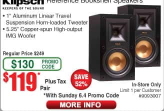 Klipsch Reference Bookshelf Speaker R-15M/pr or R24F Floorstanding Speaker $119 Pioneer Center Channel SP-C22 $54 (starts 6/4)