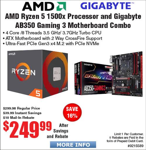 AMD Ryzen 5 1500X CPU and Gigabyte AB350 Gaming 3 AM4 Motherboard Bundle $250AR