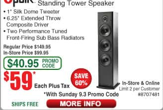 Polk T50 Floorstanding Speakers $59ea; T15 Bookshelf Speakers $48/pr; (starts 9/3 w/emailed code) Polk T30 100W Center Channel $68;