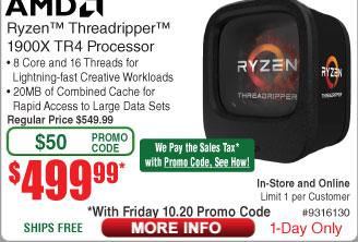 AMD RYZEN Threadripper 1900X 8-Core Processor $500 (w/emailed code 10/20)