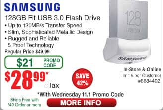 Samsung 128GB FIT USB 3.0 Flash Drive, Speed Up to 130MB/s (MUF-128BB/AM) $29 (w/emailed code 11/1)