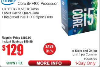 Intel Core i5-7400 Kaby Lake 4-Core Processor 129AC @Frys (starts 11/27)