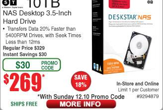 """10TB HGST Deskstar NAS 3.5"""" Desktop Hard Drive $269AC @ Frys (starts 12/10)  8TB Seagate Backup Plus Hub HDD $159AC"""