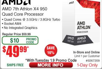 AMD Athlon X4 950 AM4 Processor $50AC @Frys (starts 1/9)  4GB Patriot Viper 3 DDR3 1600 Desktop RAM Module $28