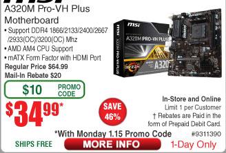 MSI A320M Pro-VH Plus AM4 Motherboard $35AR @Frys (1/15)