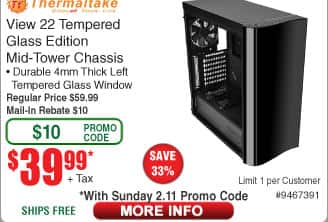 Thermaltake Vew 22 Tempered Glass Mid Tower Case $40AR @Frys (starts 2/11)