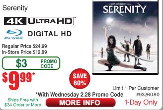 Serenity [4K UHD] [Blu-Ray] [Digital]  $10AC @Frys