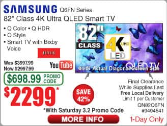 "82"" Samsung QN82Q6FN QLED 4K UHD HDR Smart TV $2299 AC @Frys (OOS for ship)"