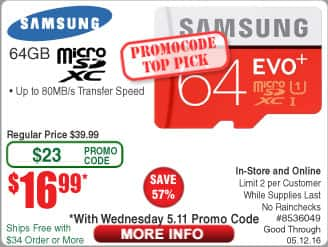 Fry's Promo Deals for 5/11/16 - 5/12/16 Samsung Evo+ 64gb micro SD for $16.99