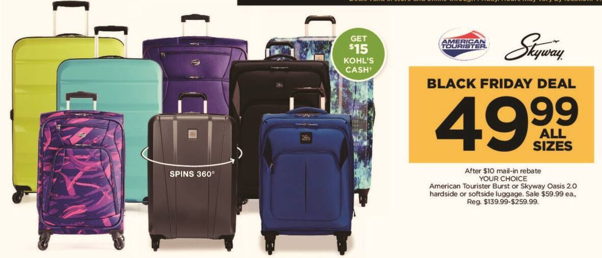 Kohl's Black Friday: American Tourister Burst Hardside or Softside Luggage (All Sizes) + $15 Kohl's Cash for $49.99 after $10.00 rebate