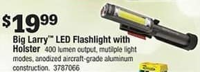 Ace Hardware Black Friday: Big Larry LED Flashlight with Holster for $19.99