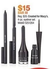 Macy's Black Friday: Bar III 4-pc Eyeliner Set for $15.00